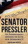 Senator Pressler: An Independent Mission to Save Our Democracy, Larry Pressler (South Dakota & St Edmund Hall 1964)