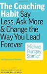 The Coaching Habit, Michael Bungay Stanier (Australia-at-Large & Hertford 1992)