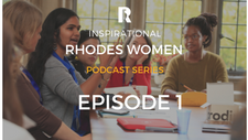 Episode 1- Inspirational Rhodes Women Podcast Series