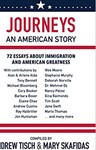 Journeys: An American Story, Features Rhodes Scholars. Compiled by Andrew Tisch and Mary Skafidas