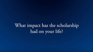 Video Screenshot - What Impact Has The Scholarship Had On Your Life?