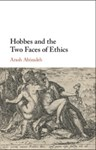Hobbes and the Two Faces of Ethics, Arash Abizadeh (Prairies & Queen's 1992)