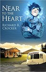 Near To the Heart, Richard Crocker (Alabama & Queen's 1970)