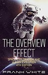 The Overview Effect: Space Exploration and Human Evolution, Frank White (Mississippi & New College 1966)